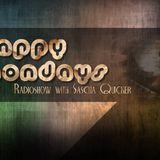 HAPPY MONDAYS WITH SASCHA QUICKER 26.03.2018