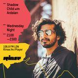 Rinse FM - Shadow Child w/ Ardalan - 6th April 2016