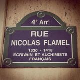 Because my grandparents were Rosicrucians I grew up wishing to be like Nicolas Flamel
