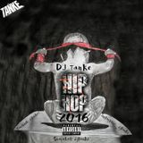 DJ Tanke - Hiphop Mix 2016