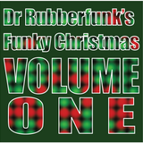 Dr Rubberfunk's Funky Christmas Vol.1
