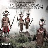 The Border Clash Show #50 on Kane FM 11/06/18
