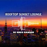 DJ Greg Hansen - Rooftop Sunset Lounge 2015 01-21