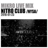 MIKRO @ Nitro Club (Nysa) 2016-01-23