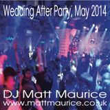 Wedding After Party, May 14
