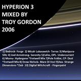 Hyperion 3 (Progressive Breaks and Atmospheric Breaks) Mixed by Troy Gordon