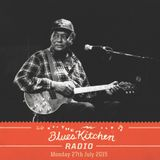 THE BLUES KITCHEN RADIO: 27 JULY 2015