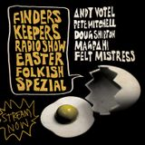 Finders Keepers Radio - Easter Folkish Special