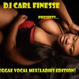 DJ Carl Finesse Presents Reggae Vocal Mix (Lovers Edition)