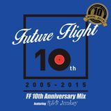 Future Flight 10th Anniversary Mix
