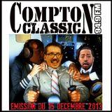 Compton Classic - Emission du 15 Décembre 2013