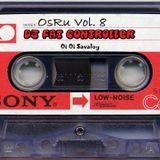 ~ OsRu Vol. 8 - DJ Fat Controller (UK) ~