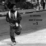Dj Droppa - Keep it movin' 1