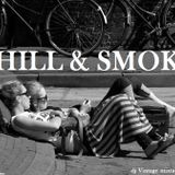 CHILL & SMOKE 2013 - dj Vintage mixtape