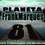 Planeta FrankMarques #81 23março2013