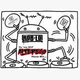 "DJ ROB-LO's JULY 2019 ""Alter Ego"" House Mix..."