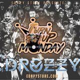 Dj Drozzy 1.1 - Turn Up Monday 20/03/2018