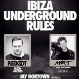 Jay Nortown- Ibiza Underground Rules