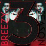 Breezy Season 003 (Atlanta edition)