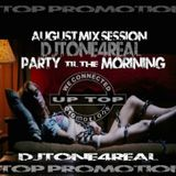 AUGUST MIX by DjTone4real