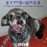 Symbiance - A Time To Dream, A Time To Dance 004 (04.03.2012)