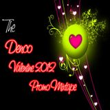 The Denco Valentine 2012 promo mix