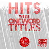 The Hits Hot 40 The No1 Countdown - Hits with One Word Titles