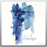 DJ INDIGO (Live set) Recorded on Sept 27th, 2016