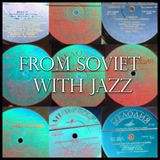 From Soviet with Jazz (mix for radio Turkish 01.02.13)