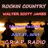ROCKIN COUNTRY C.R.A.P. RADIO JULY 27, 2019 - SUNSET OVER THE CREDIT