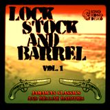 Lock Stock and Barrel - Vol. 1