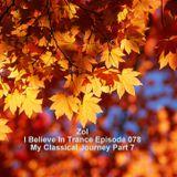Zol - I Believe In Trance Episode 078