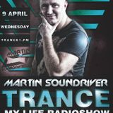 MARTIN SOUNDRIVER presents TRANCE MY LIFE RADIOSHOW EPISODE 107 [Trance1.Fm]