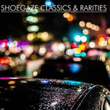 Shoegaze Classics & Rarities, Volume One