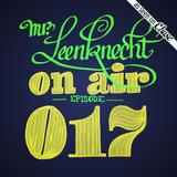 Mr. Leenknecht on air 017 (dedicated to Liz w/ Sue Jorge, Hiatus Kaiyote, STUFF., … )