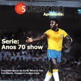 Sunset Rio - Serie anos 70 show