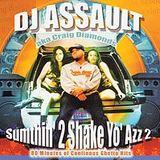 Sumthin' 2 Shake Yo' Azz 2