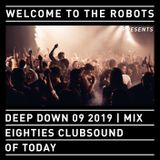 """Welcome To The Robots"" 80s clubsounds of today (Volume 3), September 2019, 157 minutes nonstop mix."