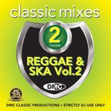 DMC Classic Mixes I Love Reggae & Ska Vol. 2