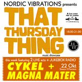 That Thursday Thing feat. Cykel + Magna Mater