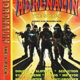 Slipmatt - Adrenalin - A Force To Be Reckoned With 1996.