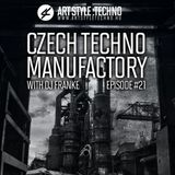 Czech Techno Manufactory with Dj Franke | Episode #21 : Dj Franke