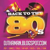 ThaMan - Back To The 80s (The Heaven)