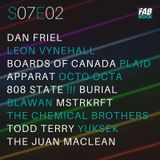 s07e02   Electro   Boards Of Canada, Leon Vynehall, Plaid, Apparat, Octo Octa, 808 State, Burial