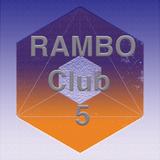 Rambo Club 5