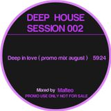 Mafteo - Deep In Love ( Promo mix august '12)