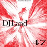 Max Damiani Pres. DJeMCi with DJLand 47