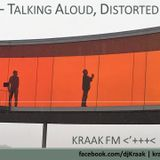 Kraak Mix #55 : Talking Aloud, Distorted in Sound