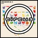 Circus Mixtape Vol 14 - Doctor P
