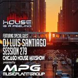 Special Guest Dj Luis Santiago MPG Radio Mix Show Session 279